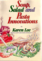 SOUP, SALAD and PASTA INNOVATIONS